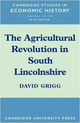 The Agricultural Revolution in South Lincolnshire