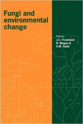 Fungi and Environmental Change