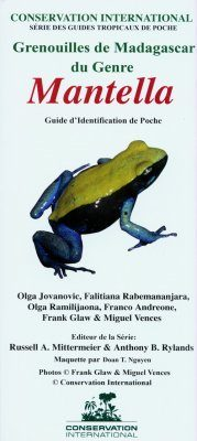 Grenouilles de Madagascar du Genre Mantella: Guide d'Identification de Poche [Frogs of Madagascar, Genus Mantella: Pocket Identification Guide]