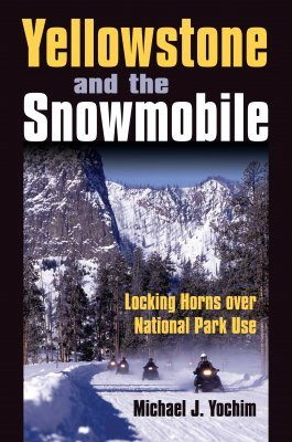 Yellowstone and the Snowmobile