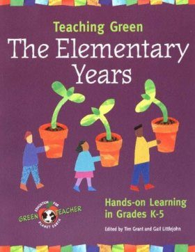 Teaching Green - The Elementary Years