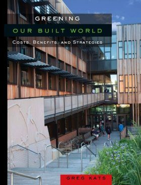 Costs and Benefits of Greening the Built World
