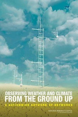 Observing Weather and Climate from the Ground Up
