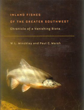 Inland Fishes of the Greater Southwest