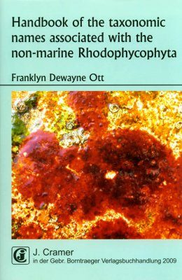 Handbook of the Taxonomic Names Associated with the Nonmarine Rhodophycophyta