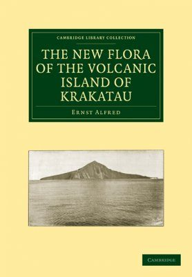 The New Flora of the Volcanic Island of Krakatau