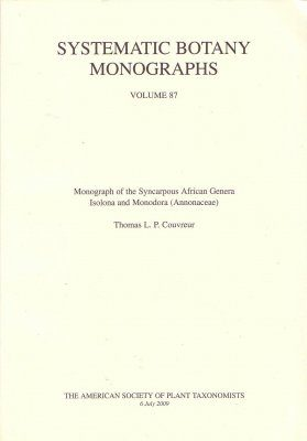 Monograph of the Syncarpous African Genera Isolona and Monodora (Annonaceae)