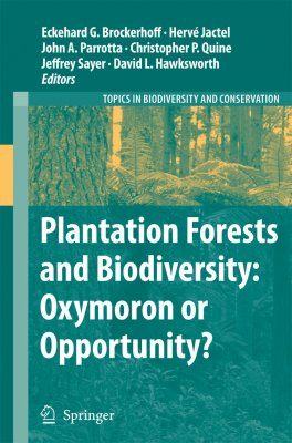 Plantation Forests and Biodiversity