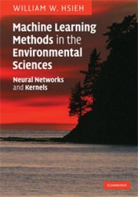Machine Learning Methods in the Environmental Sciences