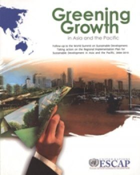 Greening Growth in Asia and the Pacific
