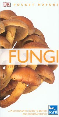 Fungi: A Photographic Guide to British and European Fungi