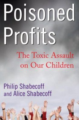 Poisoned Profits: The Toxic Assault on Our Children
