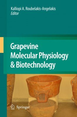 Grapevine Molecular Physiology and Biotechnology