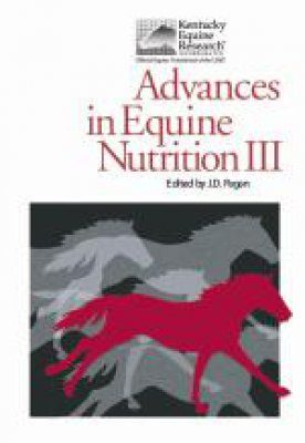 Advances in Equine Nutrition, Volume 3