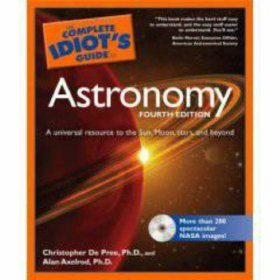 Complete Idiot's Guide to Astronomy
