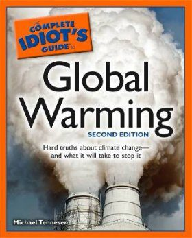 Complete Idiot's Guide to Global Warming