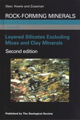 Rock-Forming Minerals, Volume 3B: Layered Silicates Excluding Micas and Clay Minerals