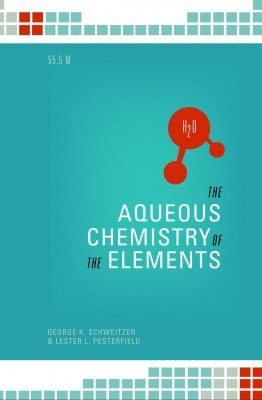 The Aqueous Chemistry of the Elements
