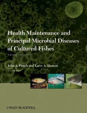 Health Maintenance and Principle Microbial Diseases of Cultured Fishes