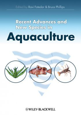 Recent Advances and New Species in Aquaculture