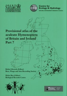 Provisional Atlas of the Aculeate Hymenoptera of Britain and Ireland, Part 7