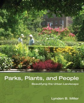 Parks, Plants, and People