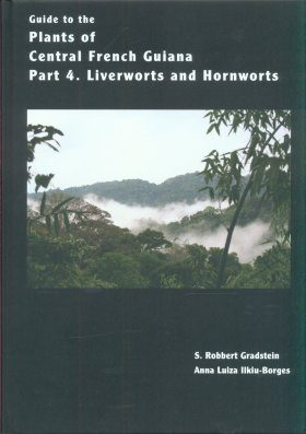 Guide to the Plants of Central French Guiana, Part 4