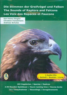 The Sounds of Raptors and Falcons / Les Voix des Rapaces et Faucons / Die Stimmen der Greifvögel und Falken (2CD)