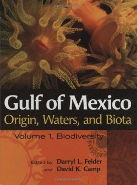 Gulf of Mexico Origin, Waters, and Biota, Volume 1