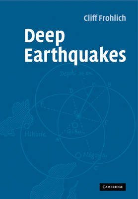 Deep Earthquakes