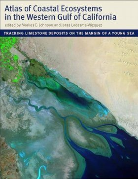 Atlas of Coastal Ecosystems in the Western Gulf of California