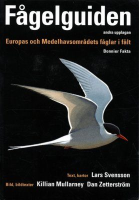 Fågelguiden: Europas och Medelhavsområdets Fåglar i Fält [Collins Bird Guide: The Most Complete Guide to the Birds of Europe, North Africa and the Middle East]