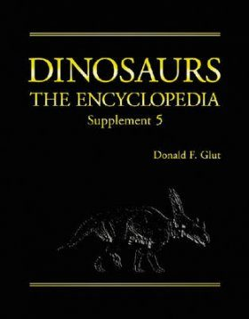 Dinosaurs: The Encyclopedia, Supplement 5