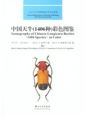 Iconography of Chinese Longicorn Beetles: (1406 Species) in Color [English / Chinese]