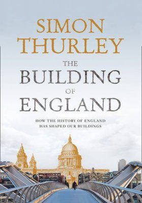 Building England: A History of English Architecture