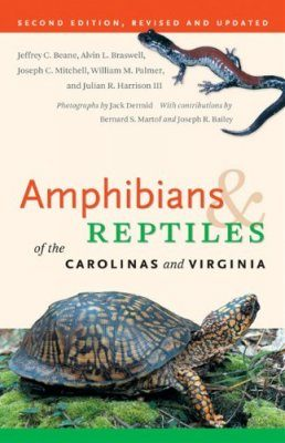 Amphibians and Reptiles of the Carolinas and Virginias