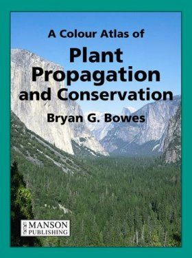 Plant Propagation and Conservation