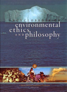 Encyclopedia of Environmental Ethics and Philosophy (2-Volume Set)