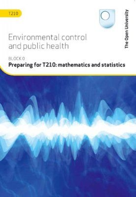 Preparing for T210: Mathematics and Statistics