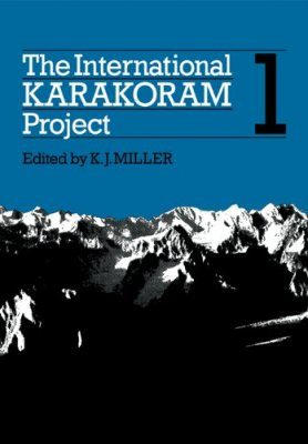The International Karakoram Project: Volume 1