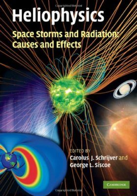 Heliophysics, Volume 2: Space Storms and Radiation