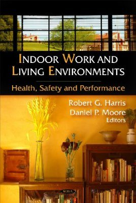 Indoor Work and Living Environments