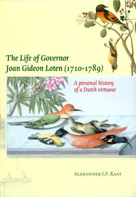 The Life of Governor Joan Gideon Loten (1710-1789)