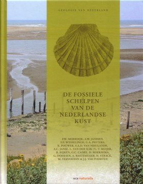 De Fossiele Schelpen van de Nederlandse Kust [Fossil Shells of the Dutch Coast]