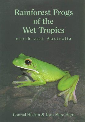 Rainforest Frogs of the Wet Tropics