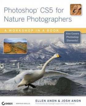 Photoshop CS5 for Nature Photographers