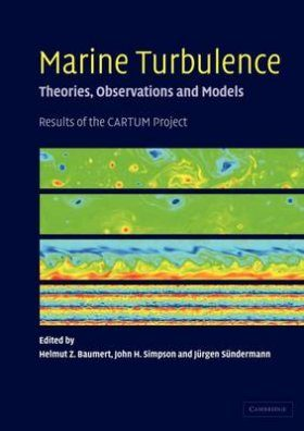 Marine Turbulence - Theories, Observations and Models