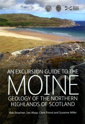 An Excursion Guide to the Moine Geology of the Northern Highlands of Scotland