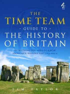 The Time Team Guide to the History of Britain