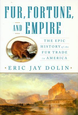 Fur, Fortune and Empire